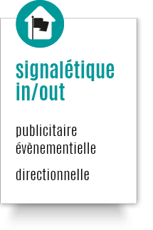 signalétique in/out